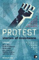 Protest: Stories of Resistance - History-into-Fiction 1 (Paperback)