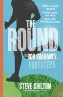 The Round: In Bob Graham's Footsteps (Paperback)
