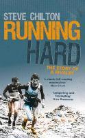 Running Hard: The Story of a Rivalry (Hardback)