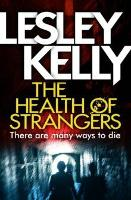 The Health of Strangers (Paperback)