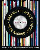 Around the World in 80 Record Stores