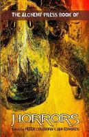 The Alchemy Press Book of Horrors (Paperback)