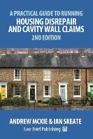 A Practical Guide to Running Housing Disrepair and Cavity Wall Claims