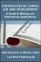 Certificates of Lawful Use and Development: A Guide to Making and Determining Applications
