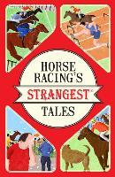 Horse Racing's Strangest Tales (Paperback)