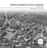 More Memories of Blackburn:Nostalgia Square (Paperback)