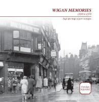 Wigan Memories: Nostalgia Square (Paperback)