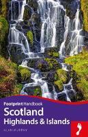 Scotland Highlands & Islands - Footprint Handbook (Paperback)