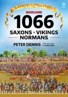 Battle for Britain: Wargame 1066: Saxons, Vikings, Normans - Battle for Britain (Paperback)