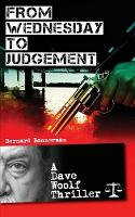 From Wednesday to Judgement (Paperback)
