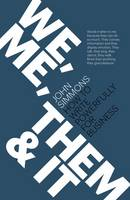 We, Me, Them and It: How to write powerfully for business (Paperback)