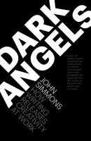 Dark Angels: How writing releases creativity at work (Paperback)