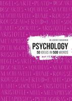 Psychology - 50 ideas in 500 words (Hardback)