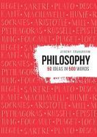 Philosophy - 50 ideas in 500 words (Hardback)