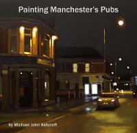 Painting Manchester's Pubs (Paperback)
