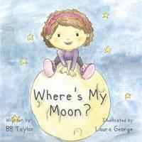 Wheres My Moon? (Paperback)