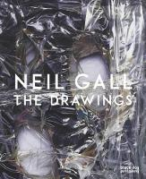 Neil Gall: The Drawings (Hardback)