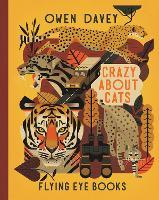 Crazy About Cats - Owen Davey Animal Series (Hardback)