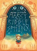 Marcy and the Riddle of the Sphinx - Brownstone's Mythical Collection (Hardback)