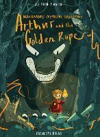 Arthur & the Golden Rope