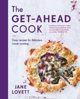 The Get-Ahead Cook (Hardback)