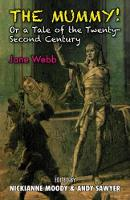 The Mummy!: Or a Tale of the Twenty-Second Century (Paperback)