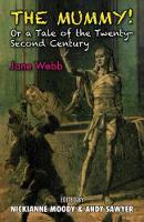 The Mummy!: Or a Tale of the Twenty-Second Century (Hardback)