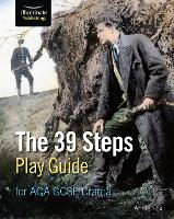 The 39 Steps Play Guide for AQA GCSE Drama (Paperback)