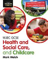 WJEC GCSE Health and Social Care, and Childcare (Paperback)