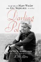 Darling Pol: Letters of Mary Wesley and Eric Siepmann 1944-1967 (Hardback)
