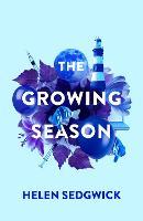 The Growing Season (Hardback)