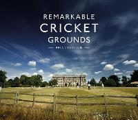 Remarkable Cricket Grounds (Hardback)