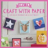 How to Craft with Paper
