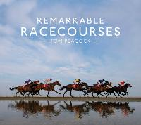 Remarkable Racecourses
