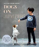 Dogs on Jumpers: Best in show knitting patterns for adults and children (Hardback)