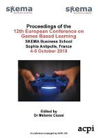 Ecgbl 2018 - 12th European Conference on Game Based Learning (Paperback)