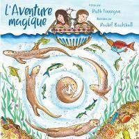 L'Aventure magique: Kris et Kate construisent un bateau (Paperback)