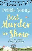 Best Murder in Show: A Sophie Sayers Village Mystery - Sophie Sayers Village Mysteries 1 (Paperback)