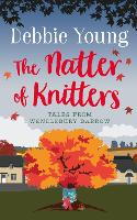 The Natter of Knitters - Tales from Wendlebury Barrow 1 (Paperback)