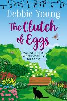The Clutch of Eggs - Tales from Wendlebury Barrow 2 (Paperback)
