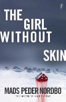 The Girl Without Skin (Paperback)