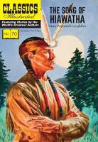 Song of Hiawatha - Classics Illustrated (Paperback)
