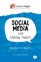 Social Media and Mental Health - Handbook for Teens