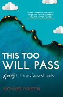 This Too Will Pass: Anxiety in a Professional World - Inspirational Series (Paperback)