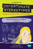 A Series of Unfortunate Stereotypes: Naming and Shaming Mental Health Stigmas - Inspirational Series (Paperback)
