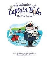 The Adventures of Captain Bobo : On the Rocks - The Adventures of Captain Bobo 2 (Paperback)