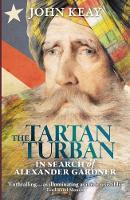 The Tartan Turban: In Search of Alexander Gardner (Paperback)