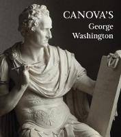 Canova's George Washington (Hardback)