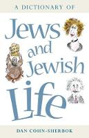 A Dictionary of Jews and Jewish Life (Paperback)