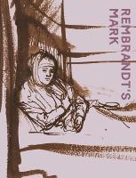 Rembrandt'S Mark (Paperback)